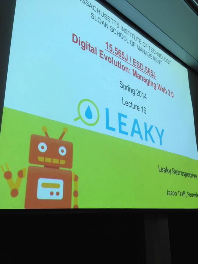 MIT 15.565 presentation on Leaky by Jason Traff