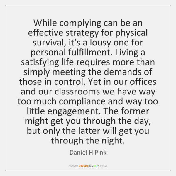 daniel-h-pink-while-complying-can-be-an-effective-strategy-quote-on-storemypic-641b7.png