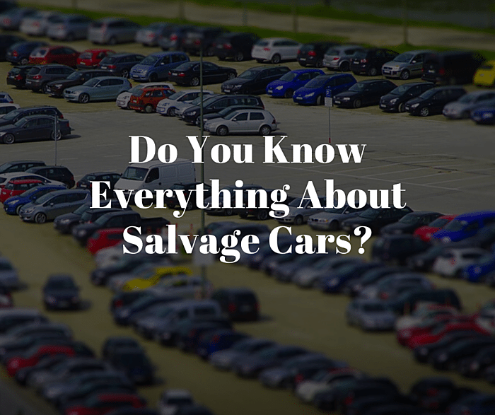 Do You Know Everything About Salvage Cars_.png