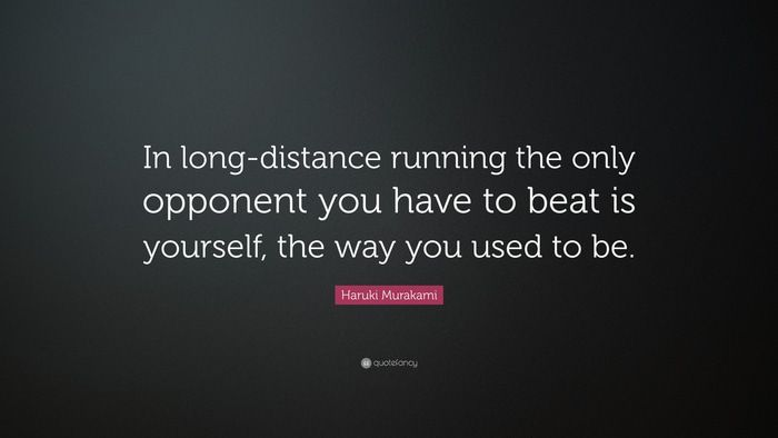 165090-Haruki-Murakami-Quote-In-long-distance-running-the-only-opponent.jpg
