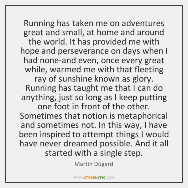 martin-dugard-running-has-taken-me-on-adventures-great-quote-on-storemypic-33635.png